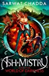 Ash Mistry and the World of Darkness (Ash Mistry Chronicles, #3)