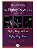 The Eighty Days Series: Volumes 1-3