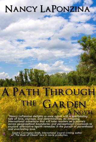 A Path Through the Garden (Nardi Point, #2)