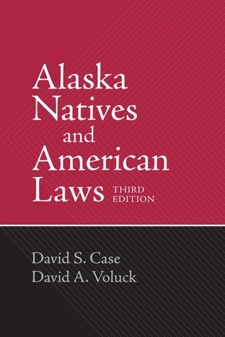 Alaska Natives and American Laws