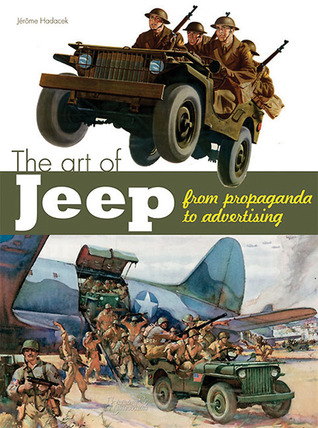 Art of the Jeep: From Propaganda to Advertising