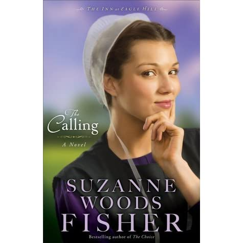 the calling the inn at eagle hill book 2 fisher suzanne woods