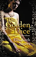 The Golden Dice (Tales of Ancient Rome, #2)