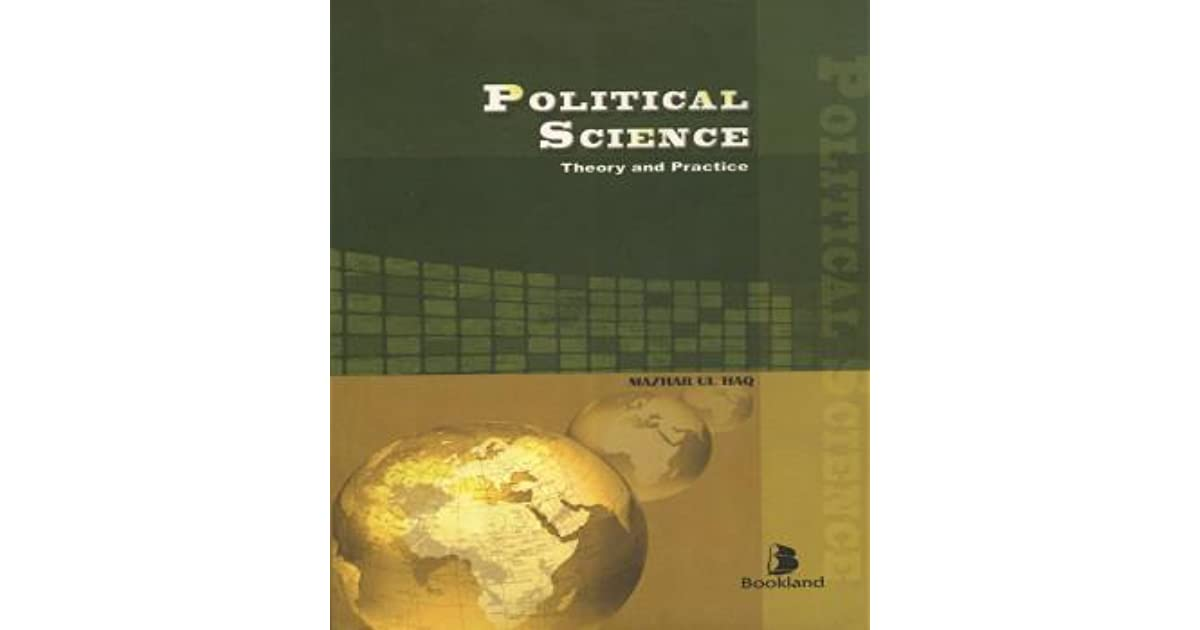 Political science theory and practice by mazhar ul haq pdf files