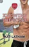 Knowing the Score (London Legends, #1)