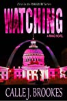 Watching (PAVAD: FBI Romantic Suspense, #1)