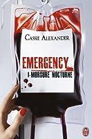 Morsure nocturne (Emergency, #1)