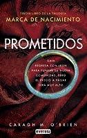 Prometidos (Marca de nacimiento, #3)