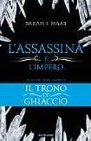 L'assassina e l'impero (Il trono di ghiaccio, #0.5)
