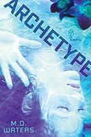Archetype (Archetype, #1)