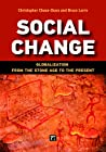 Social Change: Globalization from the Stone Age to the Present