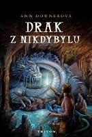 Drak z Nikdybylu (Hatching Magic, #2)