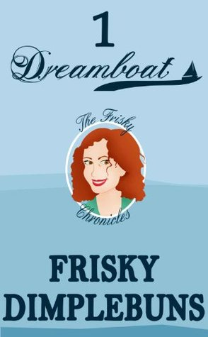 DREAMBOAT (The Frisky Chronicles)