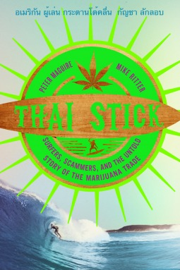 Thai Stick by Peter  Maguire
