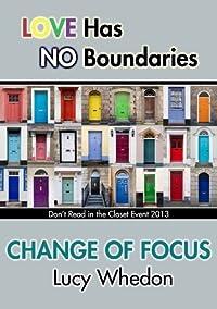 Change of Focus
