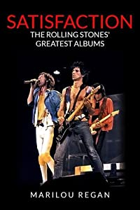 Satisfaction: The Rolling Stones Greatest Albums