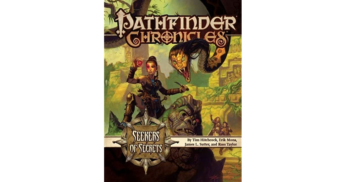 Pathfinder Chronicles: Seekers of Secrets, A Guide to the