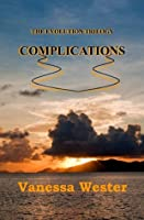 Complications (The Evolution Trilogy, #2)