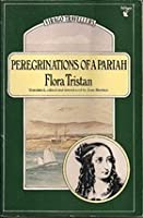Peregrinations Of A Pariah, 1833 1834