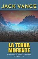 La terra morente (La Terra Morente, #1)