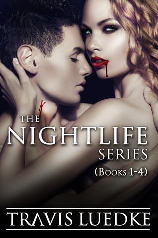 The Nightlife Series Omnibus by Travis Luedke
