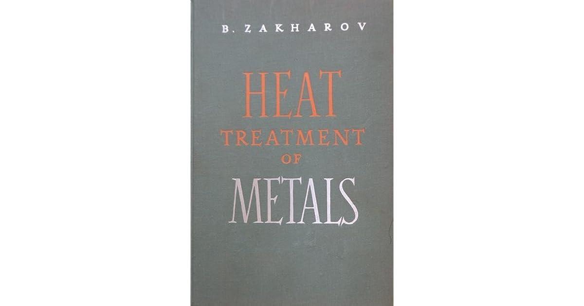 HEAT TREATMENT OF METALS ZAKHAROV DOWNLOAD