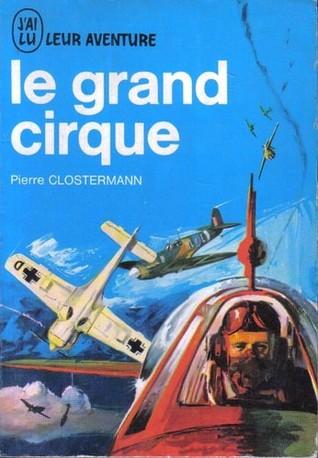 le grand cirque clostermann