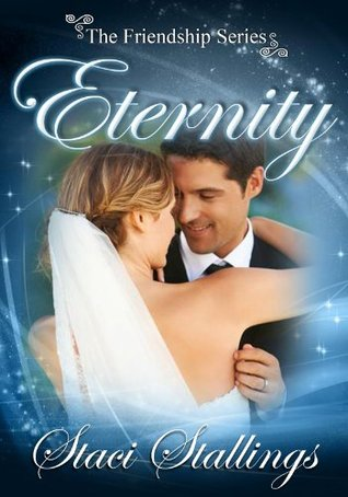 Eternity by Staci Stallings