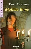 Matilda Bone