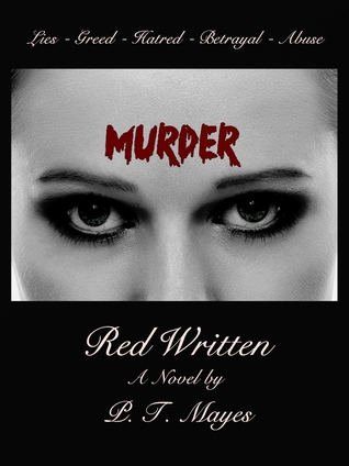 Red Written by P.T. Mayes