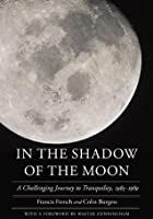 In the Shadow of the Moon (A People's History of Space)