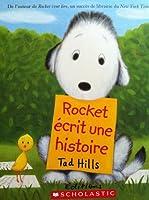 Rocket écrit une histoire