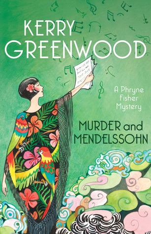 Murder and Mendelssohn (Phryne Fisher, #20)