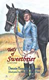 Tails of Sweetbrier