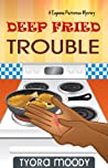 Deep Fried Trouble (Eugeena Patterson Mysteries #1)
