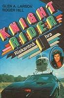 Riskantná hra (Knight Rider #1)