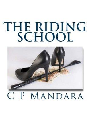 The Riding School by C.P. Mandara