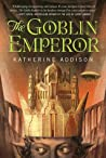 The Goblin Emperor (The Goblin Emperor, #1) ebook download free