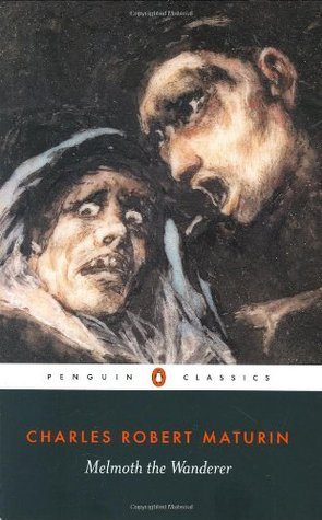 Read Melmoth The Wanderer By Charles Robert Maturin