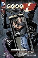 Dial H, Vol. 1: Dentro de ti (Nuevo Universo DC: Dial H, #1)