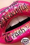Beautiful Trash (Scarlet Briar Series #1)
