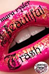 Beautiful Trash (Scarlet Briar Series #1)