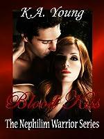 Blood Kiss (Nephilim Warrior, #3)