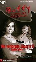 Dunkle Zeiten (The Lost Slayer, #2)