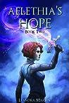 Aelethia's Hope (Tanith Prophecy, #2)