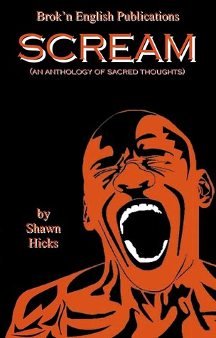 SCREAM: An Anthology of Sacred Thoughts