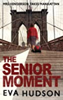 The Senior Moment