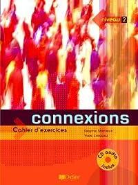 Connexions 2 Cahier d'exercices
