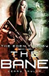 The Bane (The Eden Trilogy, #1)