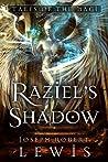 Raziel's Shadow by Joseph Robert Lewis